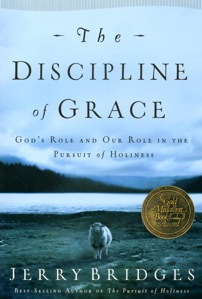 The Disciplines of Grace